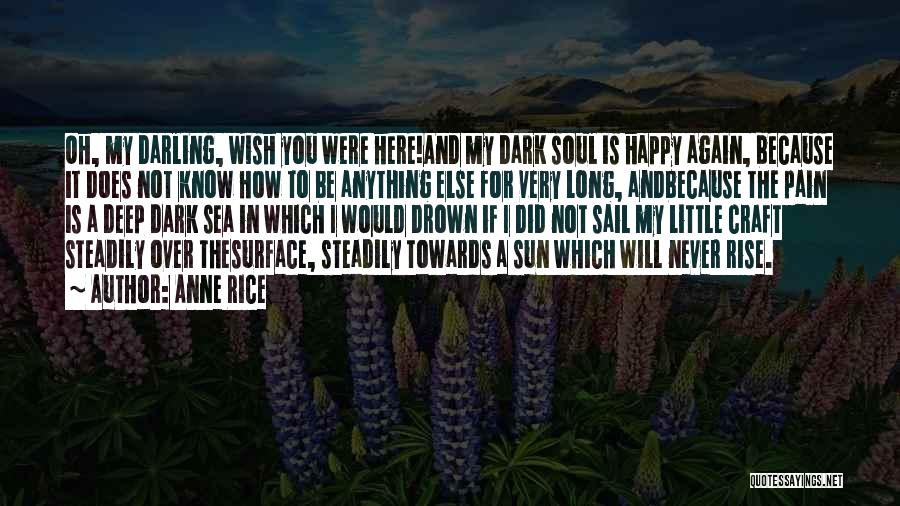 The Sea And Sun Quotes By Anne Rice