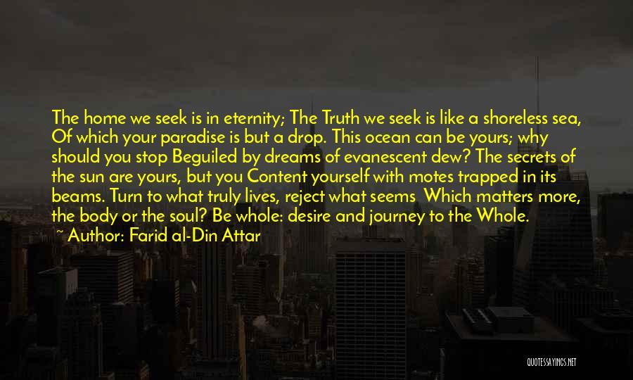 The Sea And Sun Quotes By Farid Al-Din Attar