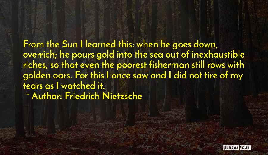 The Sea And Sun Quotes By Friedrich Nietzsche