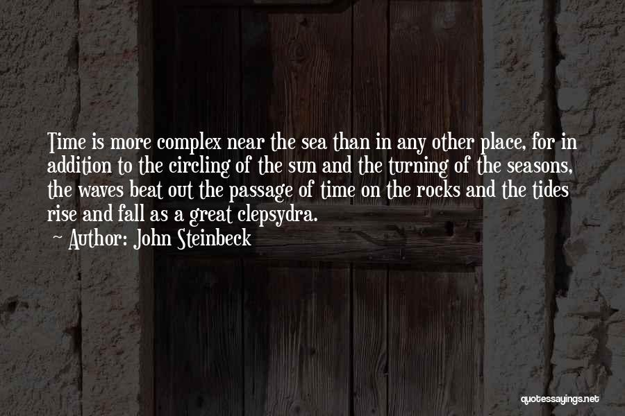 The Sea And Sun Quotes By John Steinbeck