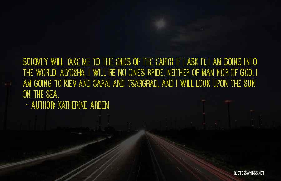 The Sea And Sun Quotes By Katherine Arden