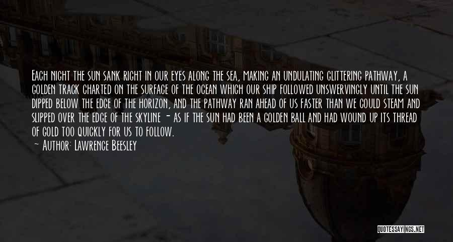 The Sea And Sun Quotes By Lawrence Beesley