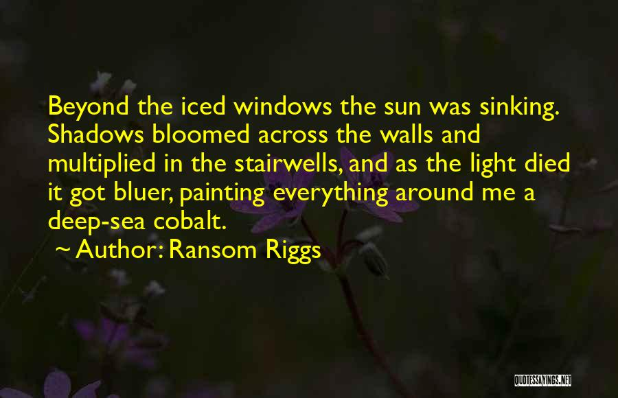 The Sea And Sun Quotes By Ransom Riggs