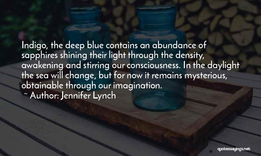 The Sea The Awakening Quotes By Jennifer Lynch