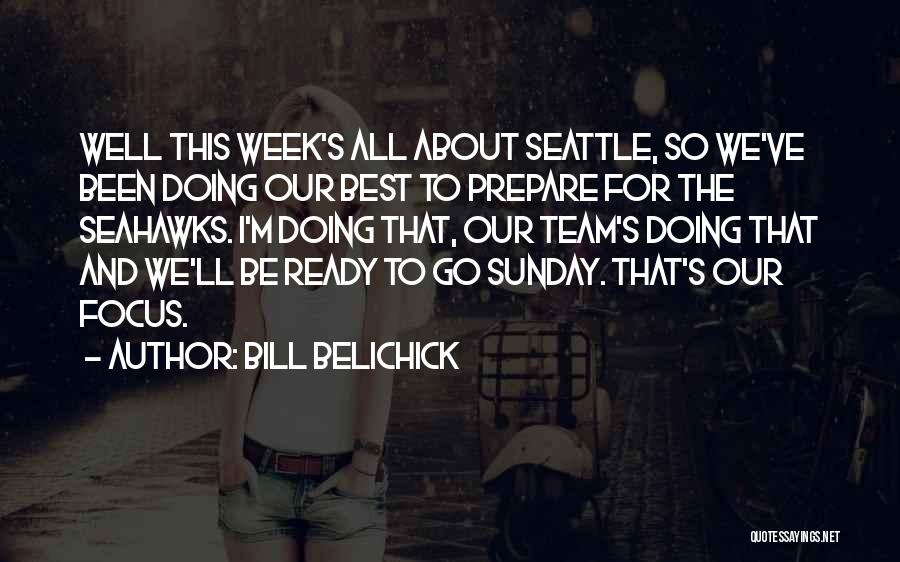 The Seahawks Quotes By Bill Belichick