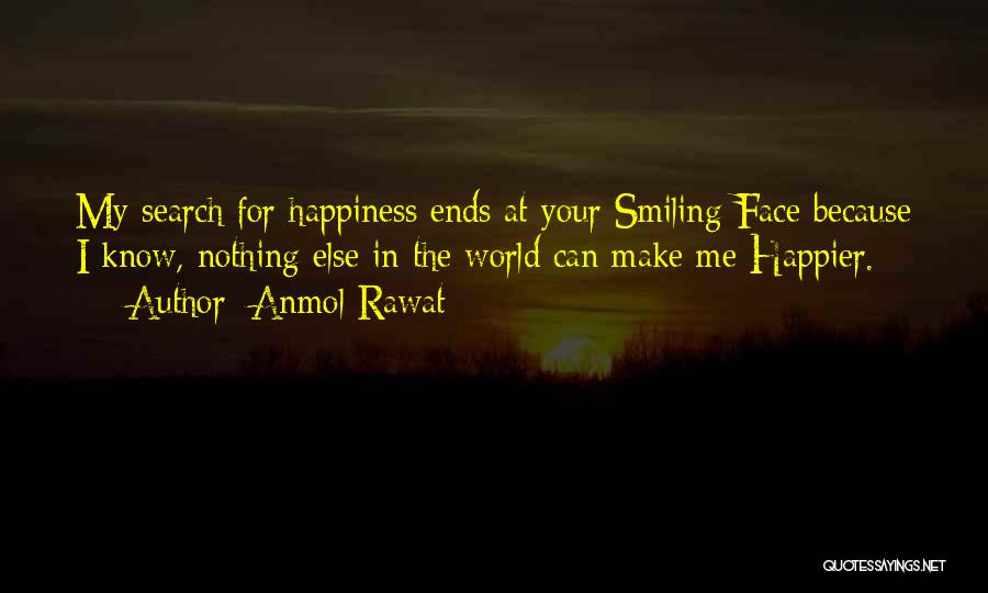The Search For Happiness Quotes By Anmol Rawat