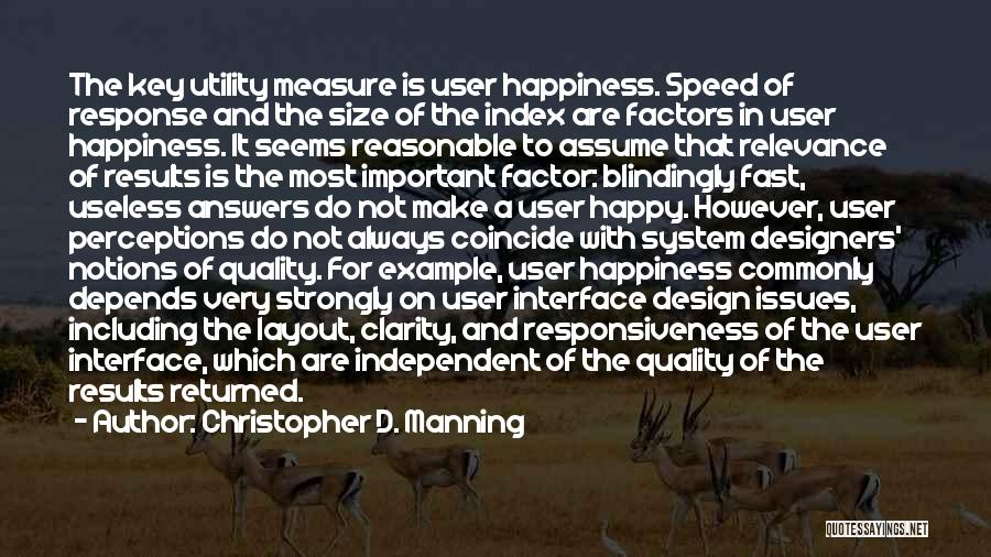 The Search For Happiness Quotes By Christopher D. Manning