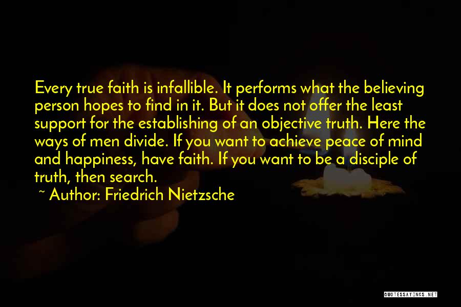 The Search For Happiness Quotes By Friedrich Nietzsche