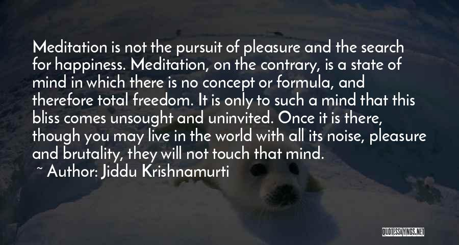 The Search For Happiness Quotes By Jiddu Krishnamurti