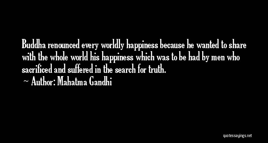 The Search For Happiness Quotes By Mahatma Gandhi
