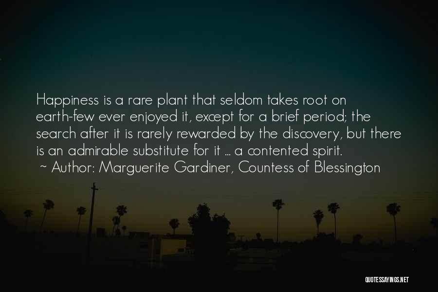 The Search For Happiness Quotes By Marguerite Gardiner, Countess Of Blessington