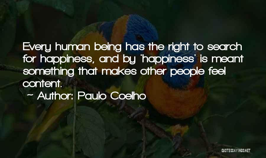 The Search For Happiness Quotes By Paulo Coelho