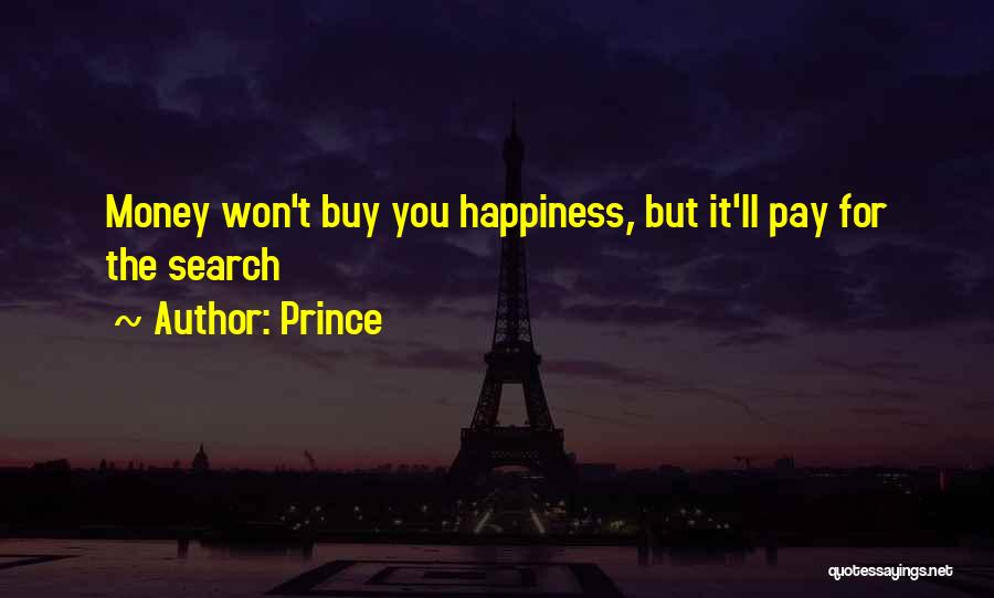 The Search For Happiness Quotes By Prince