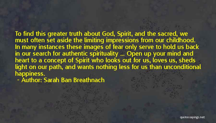 The Search For Happiness Quotes By Sarah Ban Breathnach