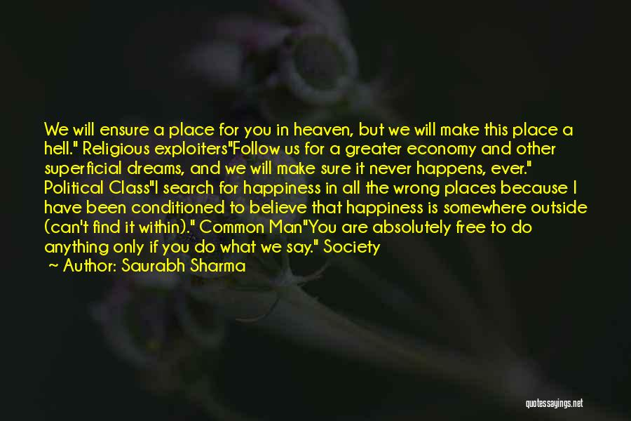 The Search For Happiness Quotes By Saurabh Sharma