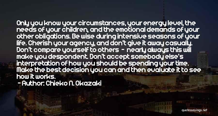 The Seasons Quotes By Chieko N. Okazaki