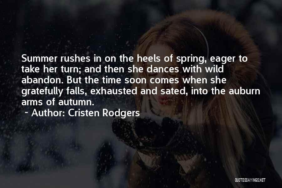 The Seasons Quotes By Cristen Rodgers