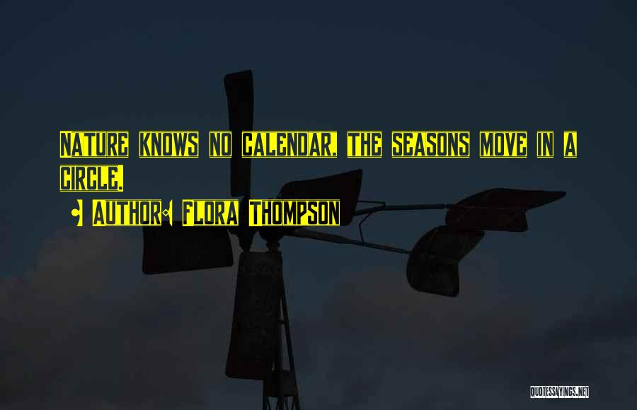 The Seasons Quotes By Flora Thompson