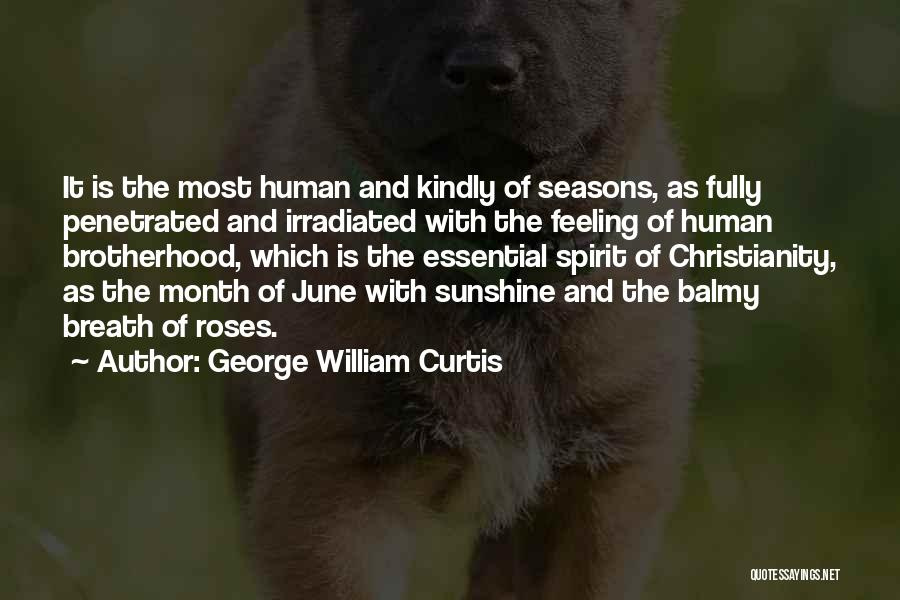 The Seasons Quotes By George William Curtis