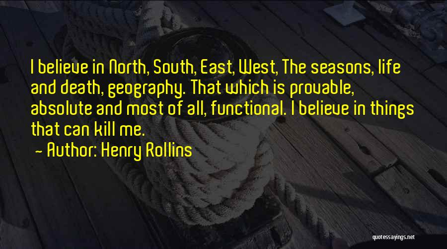The Seasons Quotes By Henry Rollins
