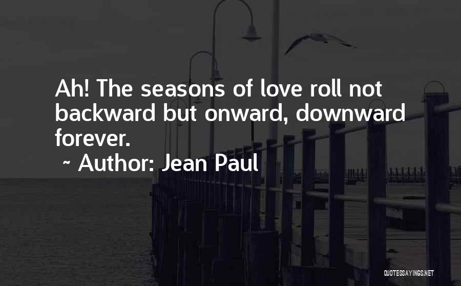 The Seasons Quotes By Jean Paul