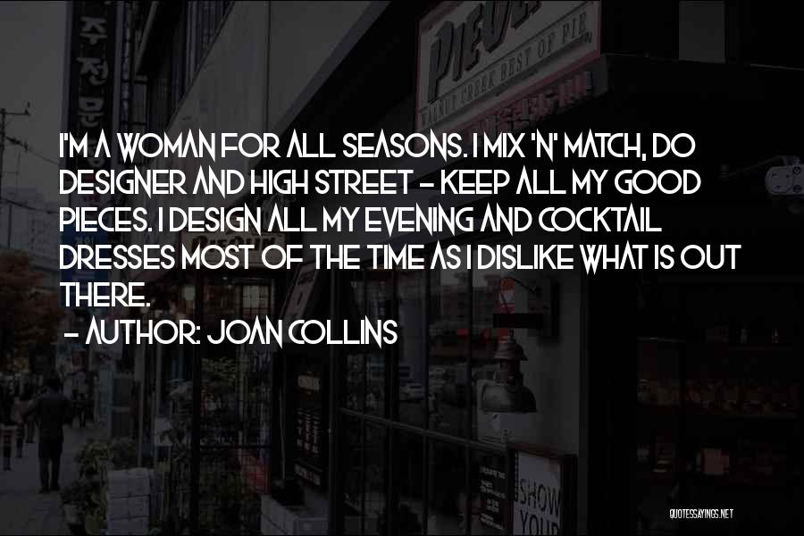 The Seasons Quotes By Joan Collins