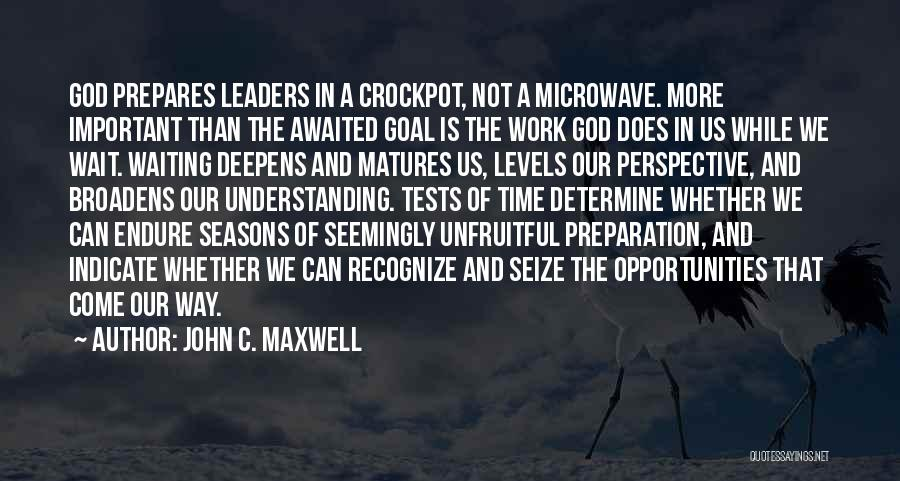 The Seasons Quotes By John C. Maxwell