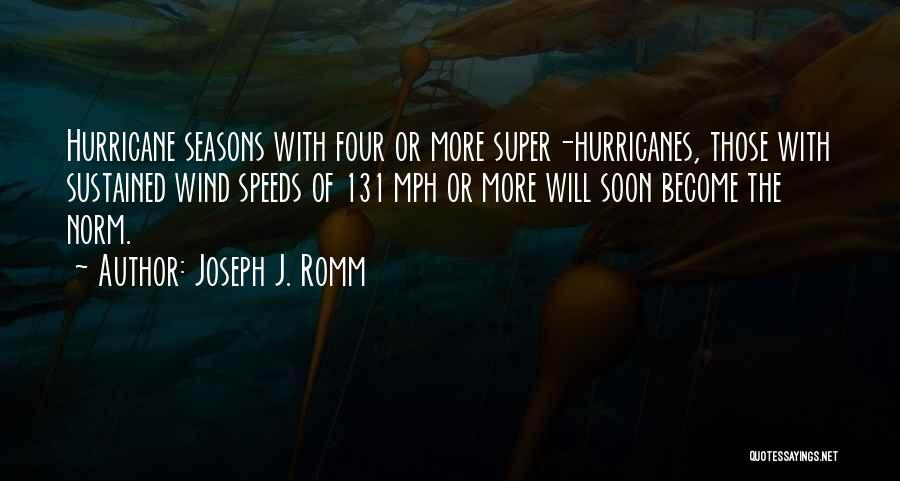 The Seasons Quotes By Joseph J. Romm