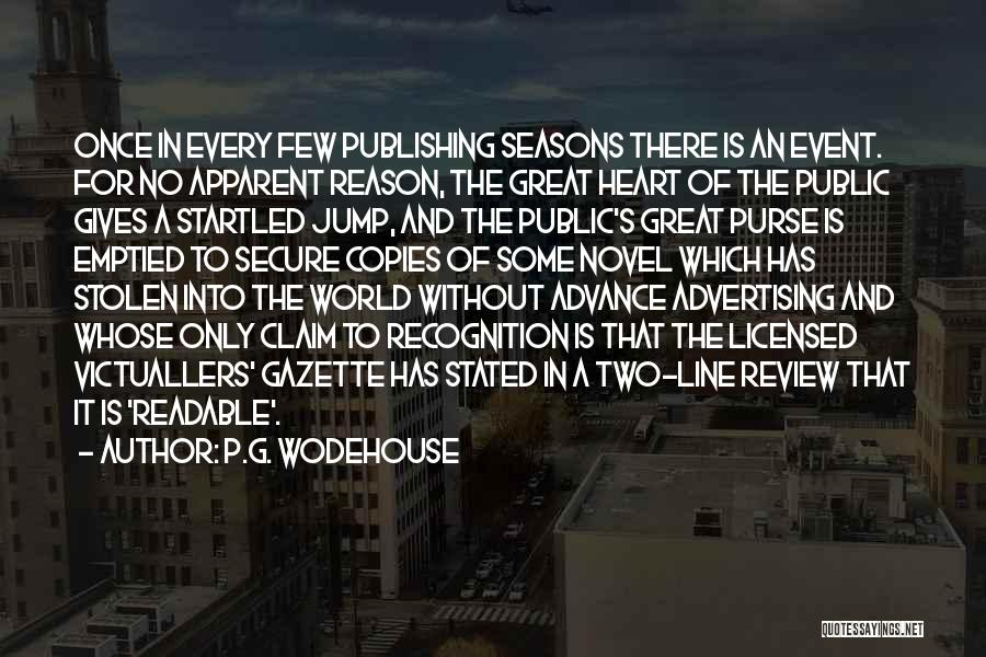 The Seasons Quotes By P.G. Wodehouse