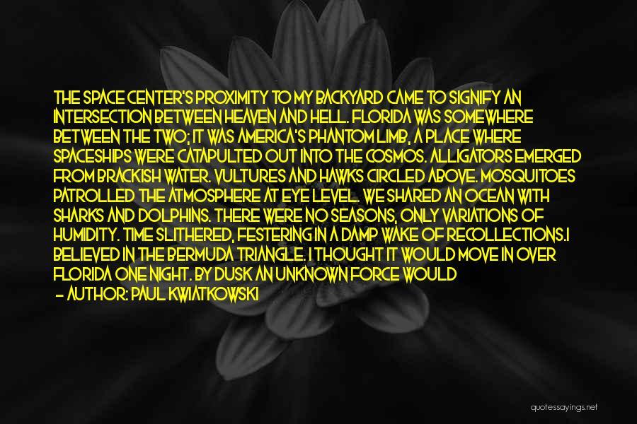 The Seasons Quotes By Paul Kwiatkowski