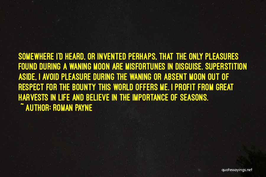 The Seasons Quotes By Roman Payne