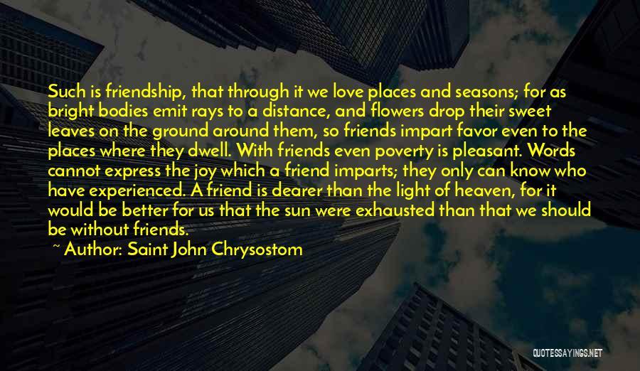 The Seasons Quotes By Saint John Chrysostom