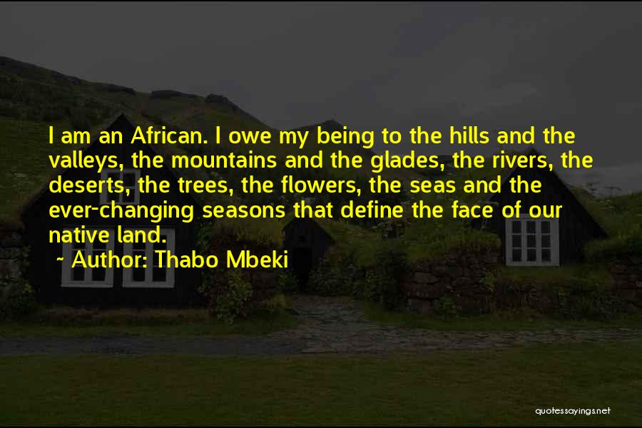 The Seasons Quotes By Thabo Mbeki