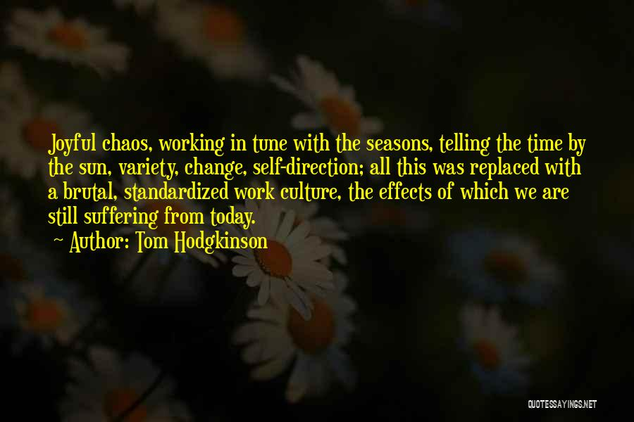 The Seasons Quotes By Tom Hodgkinson