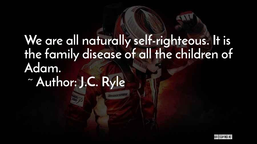 Top 100 Quotes & Sayings About The Self Righteous