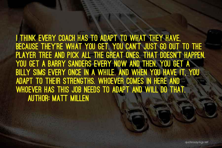 The Sims 3 Quotes By Matt Millen