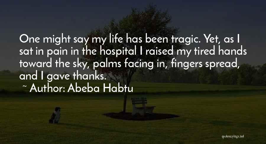 The Sky And Hope Quotes By Abeba Habtu