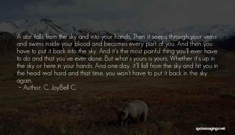 The Sky And Hope Quotes By C. JoyBell C.