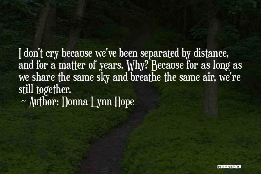 The Sky And Hope Quotes By Donna Lynn Hope