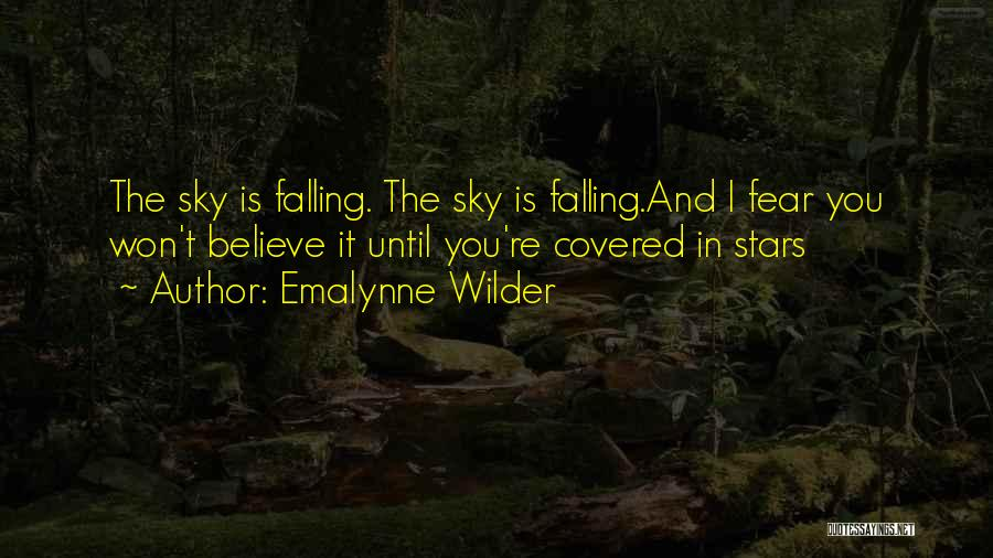 The Sky And Hope Quotes By Emalynne Wilder