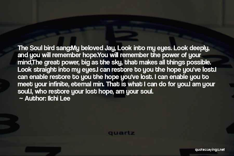 The Sky And Hope Quotes By Ilchi Lee