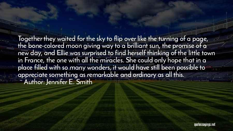 The Sky And Hope Quotes By Jennifer E. Smith