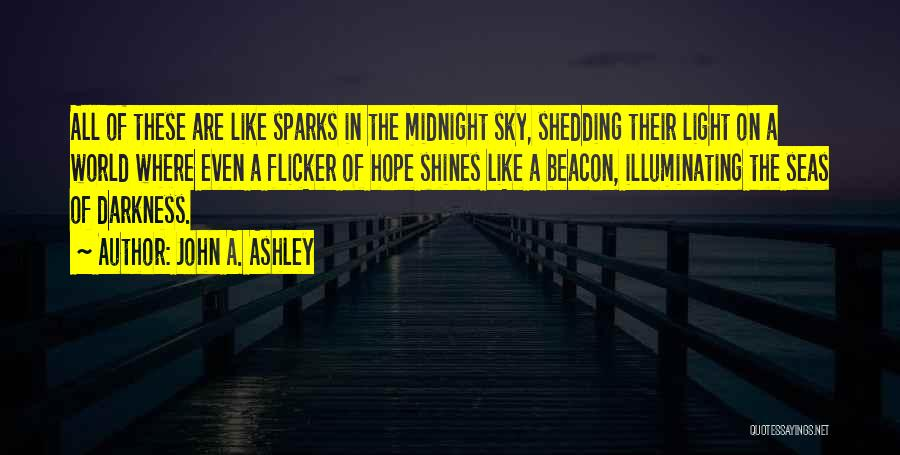 The Sky And Hope Quotes By John A. Ashley