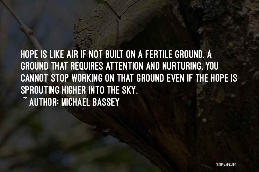 The Sky And Hope Quotes By Michael Bassey
