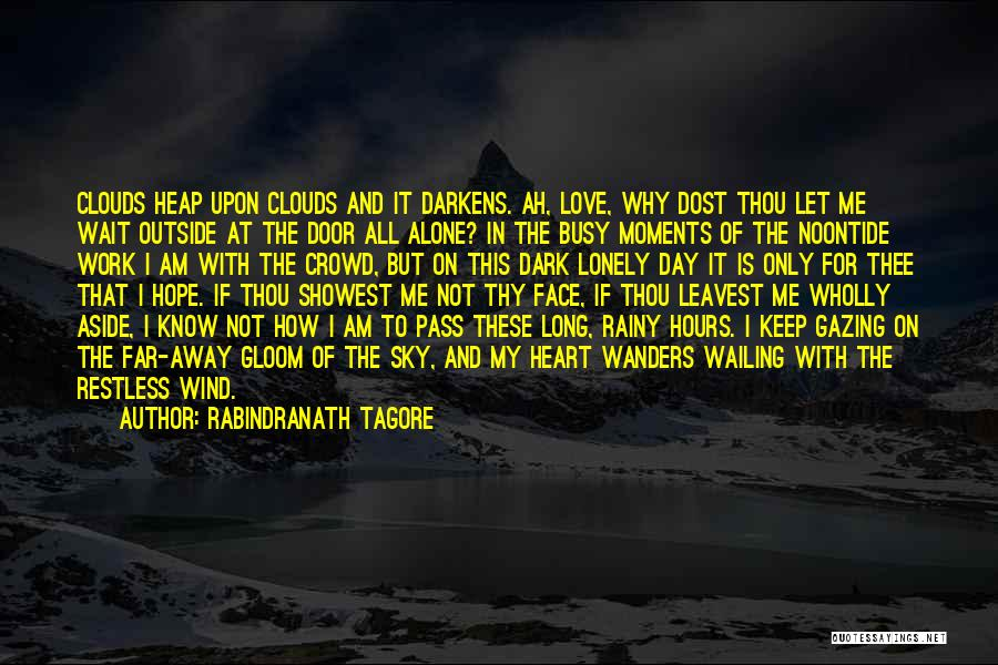 The Sky And Hope Quotes By Rabindranath Tagore