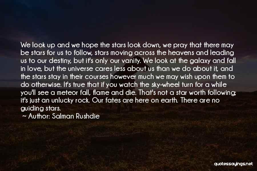The Sky And Hope Quotes By Salman Rushdie