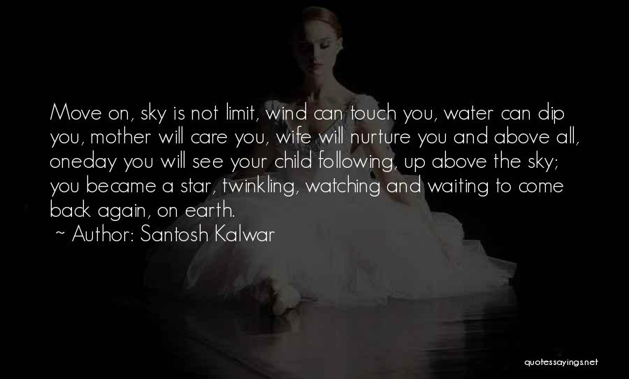 The Sky And Hope Quotes By Santosh Kalwar