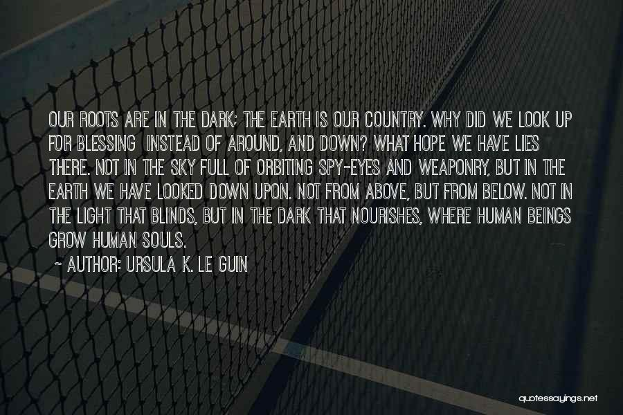 The Sky And Hope Quotes By Ursula K. Le Guin