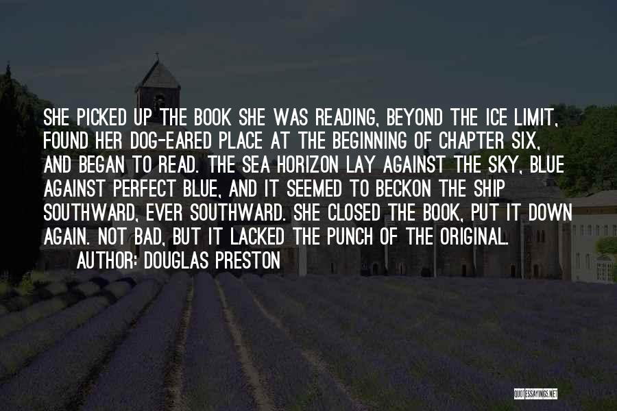 The Sky's Not The Limit Quotes By Douglas Preston