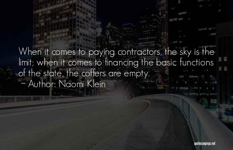 The Sky's Not The Limit Quotes By Naomi Klein